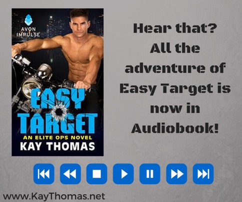 EASY TARGET by Kay Thomas is now available in Audiobook!